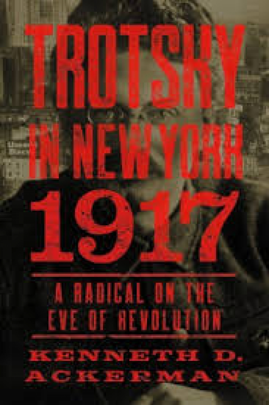 Ken Ackerman talks about his book Trotsky in NY 1917