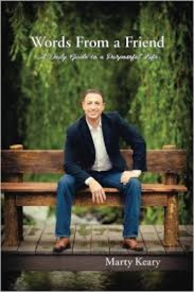 "Marty Keary talks about his inspirational book ""Words from a Friend"""